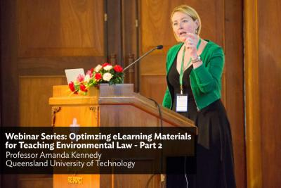 Webinar Series: Optimizing eLearning Materials for Teaching Environmental Law - Part 2