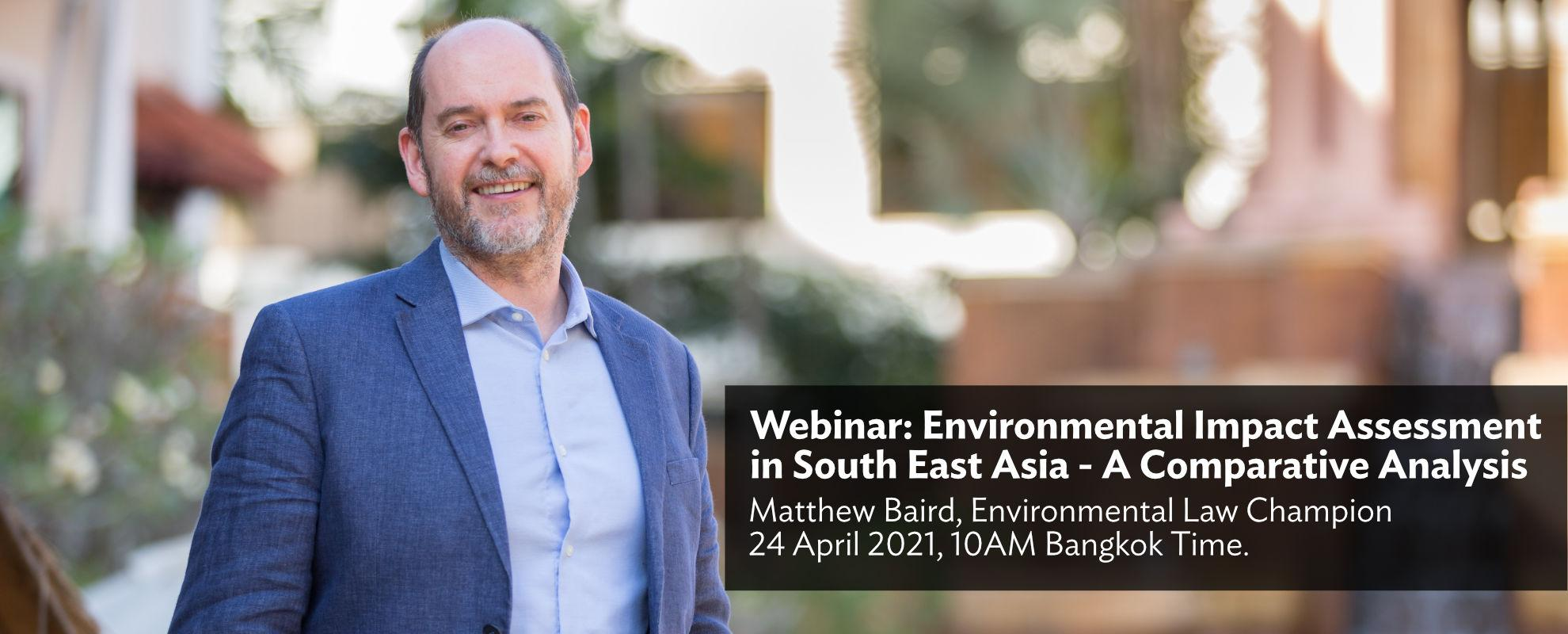 Webinar: Environmental Impact Assessment in South East Asia - A Comparative Analysis